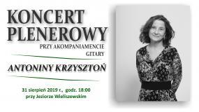 Wieliszew. Koncert plenerowy Antoniny Krzysztoń