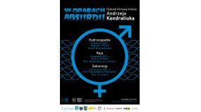 Festiwal Filmowy im. Andrzeja Kondratiuka 2021 - W OPARACH ABSURDU w najbliższy weekend